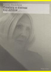 Obálka titulu Prostory a dialogy Evy Jiřičné