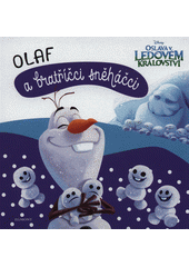 Olaf a bratříčci sněháčci  (odkaz v elektronickém katalogu)