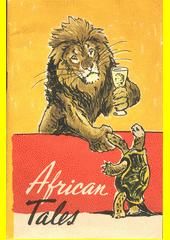 Afrikanskije skazki : kniga dlja čtenija na anglijskom jazyke dlja VII klassa  (odkaz v elektronickém katalogu)