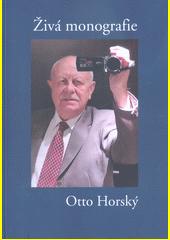 Živá monografie  (odkaz v elektronickém katalogu)