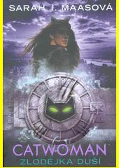 Catwoman : zlodějka duší  (odkaz v elektronickém katalogu)