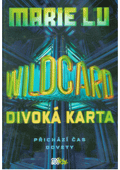 Wildcard : divoká karta  (odkaz v elektronickém katalogu)