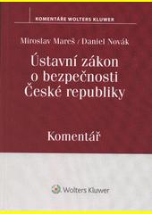 Ústavní zákon o bezpečnosti České republiky : komentář  (odkaz v elektronickém katalogu)
