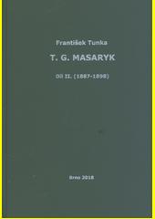 T.G. Masaryk. Díl II. (1887-1898)  (odkaz v elektronickém katalogu)