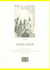 Karel Šafář : soupis exlibris a drobné příležitostné grafiky 1971-2016  (odkaz v elektronickém katalogu)