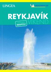 Vítejte v Reykjavíku : Reykjavík víkend (odkaz v elektronickém katalogu)