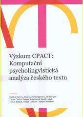 Výzkum CPACT: Komputační psycholingvistická analýza českého textu  (odkaz v elektronickém katalogu)