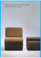 Tvary, barvy, pohodlí: Nábytek Jitona  (odkaz v elektronickém katalogu)