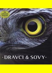 Dravci & sovy  (odkaz v elektronickém katalogu)