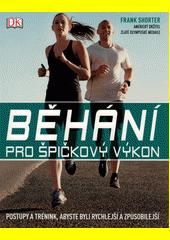 Běhání pro špičkový výkon  (odkaz v elektronickém katalogu)