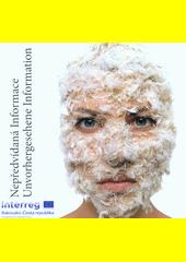 Nepředvídaná informace = Unvorhergesehene Information  (odkaz v elektronickém katalogu)