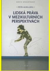 Lidská práva v mezikulturních perspektivách  (odkaz v elektronickém katalogu)
