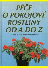 Péče o pokojové rostliny od A do Z