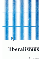 Liberalismus  (odkaz v elektronickém katalogu)