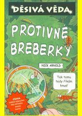 Protivné breberky  (odkaz v elektronickém katalogu)