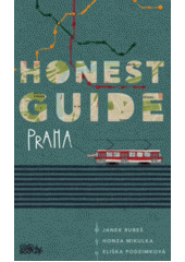 Honest guide Praha  (odkaz v elektronickém katalogu)