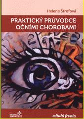 Praktický průvodce očními chorobami  (odkaz v elektronickém katalogu)