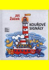 Kouřové signály  (odkaz v elektronickém katalogu)