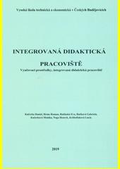 Integrovaná didaktická pracoviště : vyučovací prostředky, integrovaná didaktická pracoviště  (odkaz v elektronickém katalogu)