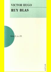 Ruy Blas  (odkaz v elektronickém katalogu)