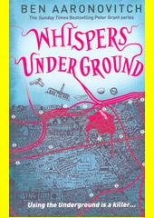 Whispers Under Ground  (odkaz v elektronickém katalogu)