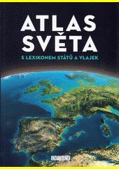 Atlas světa s lexikonem států a vlajek  (odkaz v elektronickém katalogu)