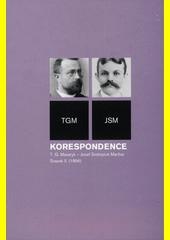 Korespondence T.G. Masaryk - Josef Svatopluk Machar : TGM - JSM. Svazek II., (1896)  (odkaz v elektronickém katalogu)