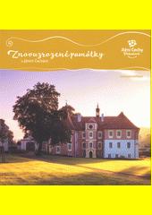 Znovuzrozené památky v jižních Čechách : jižní Čechy pohodové  (odkaz v elektronickém katalogu)
