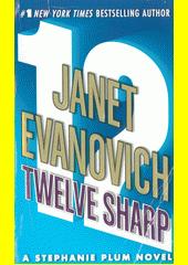 Twelve sharp  (odkaz v elektronickém katalogu)