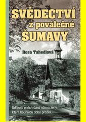Svědectví z poválečné Šumavy  (odkaz v elektronickém katalogu)