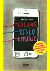 Volané číslo existuje: nikdy neházejte s mobilem. Žijí v něm lidé  (odkaz v elektronickém katalogu)
