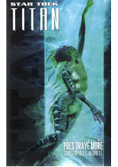 Přes dravé moře  (odkaz v elektronickém katalogu)
