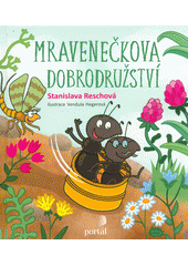 Mravenečkova dobrodružství  (odkaz v elektronickém katalogu)