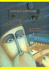 Génius jménem Leonardo  (odkaz v elektronickém katalogu)