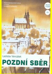 Pozdní sběr : příspěvek k dějinám brněnské žurnalistiky (mimo jiné)  (odkaz v elektronickém katalogu)