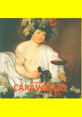 Caravaggio  (odkaz v elektronickém katalogu)