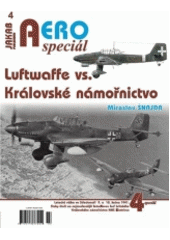 Luftwaffe vs Královské námořnictvo : letecká válka ve Středomoří 9. a 10. ledna 1941 : Stuky útočí na nejmodernější letadlovou loď britského Královského námořnictva HMS Illustrious  (odkaz v elektronickém katalogu)