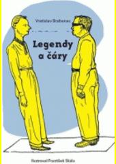 Legendy a čáry  (odkaz v elektronickém katalogu)