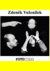 Zdeněk Voženílek  (odkaz v elektronickém katalogu)