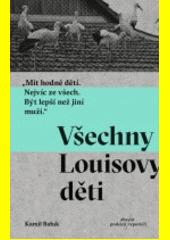 Všechny Louisovy děti (odkaz v elektronickém katalogu)