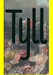 Tyll  (odkaz v elektronickém katalogu)