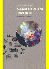 Sanatorium Tworki  (odkaz v elektronickém katalogu)