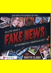 Nejlepší kniha o fake news, dezinformacích a manipulacích!!!  (odkaz v elektronickém katalogu)