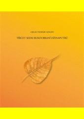 Třicet sedm rukoubraní Džinaputrů  (odkaz v elektronickém katalogu)
