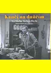 Kančí na daňčím : kuchařka Václava Havla  (odkaz v elektronickém katalogu)