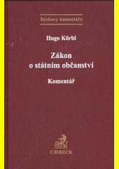 Zákon o státním občanství České republiky : komentář  (odkaz v elektronickém katalogu)