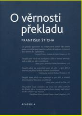 O věrnosti překladu  (odkaz v elektronickém katalogu)