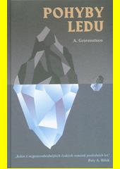 Pohyby ledu, aneb, Glaciologie pro manipulátory  (odkaz v elektronickém katalogu)
