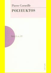 Polyeuktos  (odkaz v elektronickém katalogu)