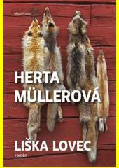 Liška lovec  (odkaz v elektronickém katalogu)